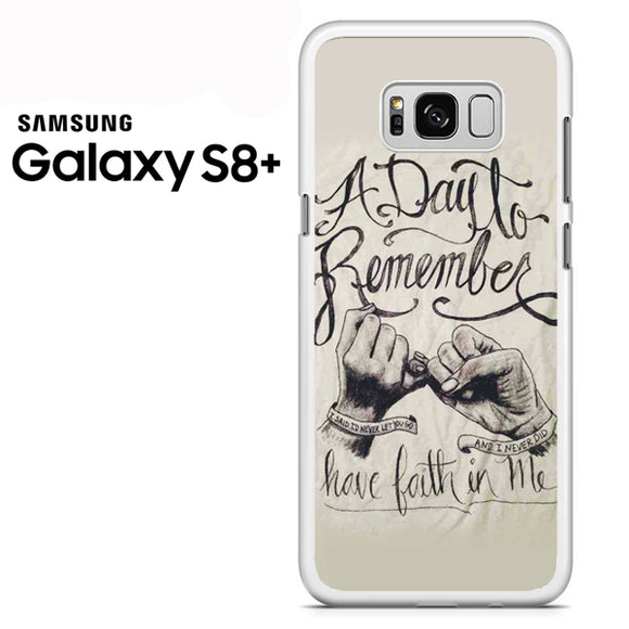 a day to remember Have Faith in me - Samsung Galaxy S8 Plus Case - Tatumcase
