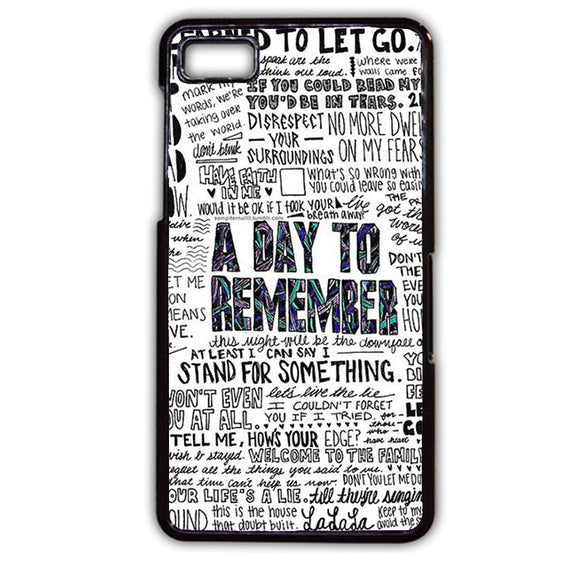 A Day To Remember Lyrics TATUM-175 Blackberry Phonecase Cover For Blackberry Q10, Blackberry Z10 - tatumcase