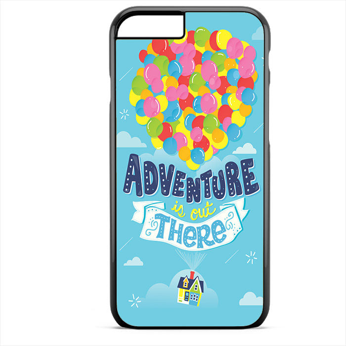 Adventure Is Out There Up Film Phonecase For Iphone 4/4S Iphone 5/5S Iphone 5C Iphone 6 Iphone 6S Iphone 6 Plus Iphone 6S Plus