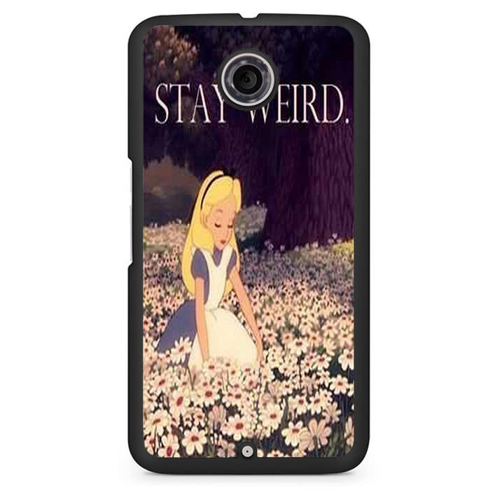 Alice In Wonderland Stay Weird Phonecase Cover Case For Google Nexus 4 Nexus 5 Nexus 6 - tatumcase