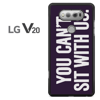 you cant sit with us dark purple - LG V20 Case - Tatumcase