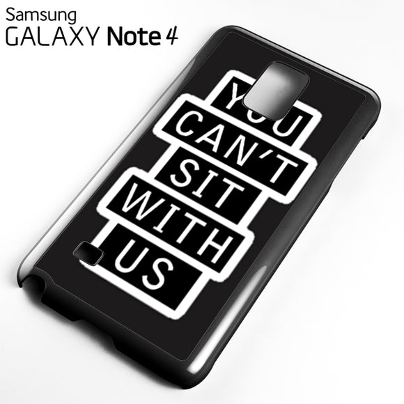 you cant sit with us sign - Samsung Galaxy Note 4 Case - Tatumcase