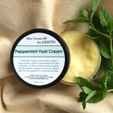 Peppermint Foot Cream (Organic) - Who Turned Off The Lights?