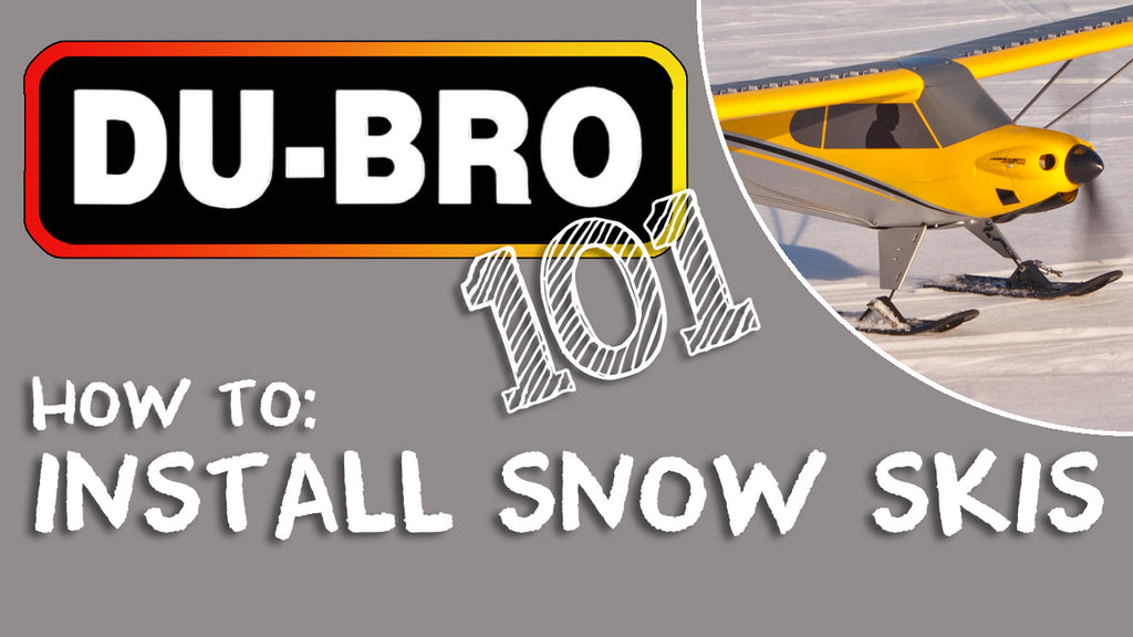 Du-Bro 101 - How to install snow skis on RC airplane
