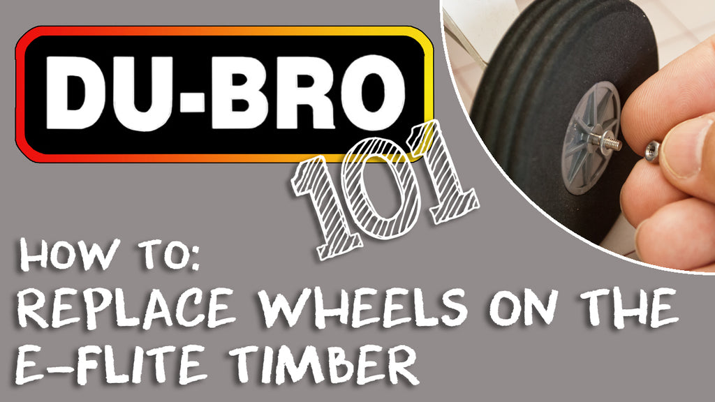 Du-Bro 101 – Super Slim Lite Wheels on E-Flite Timber