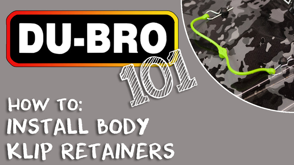 Du-Bro 101 – How To Install Body Klip Retainers
