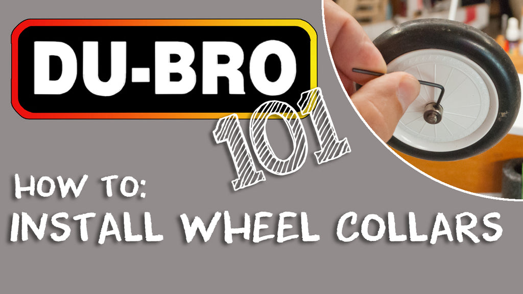 Du-Bro 101 - How to Install DU-BRO RC Airplane Landing Gear Wheel Collars