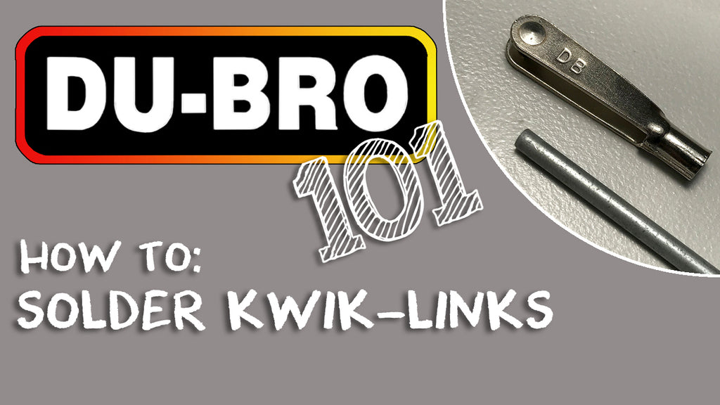 Du-Bro 101 - How to solder kwik links or clevis on an RC airplane