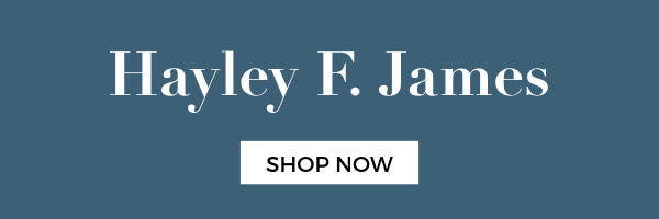 Shop Hayley F. James collection