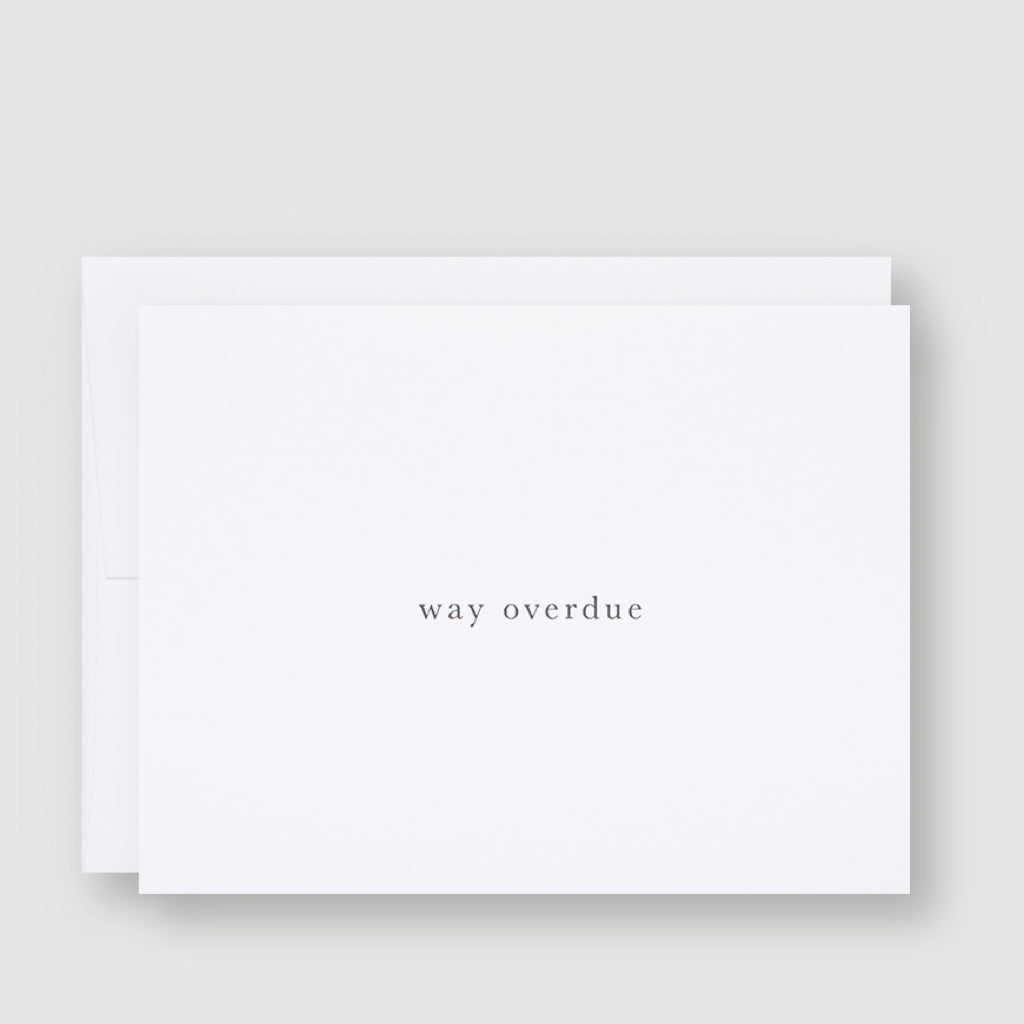 Way Overdue Card