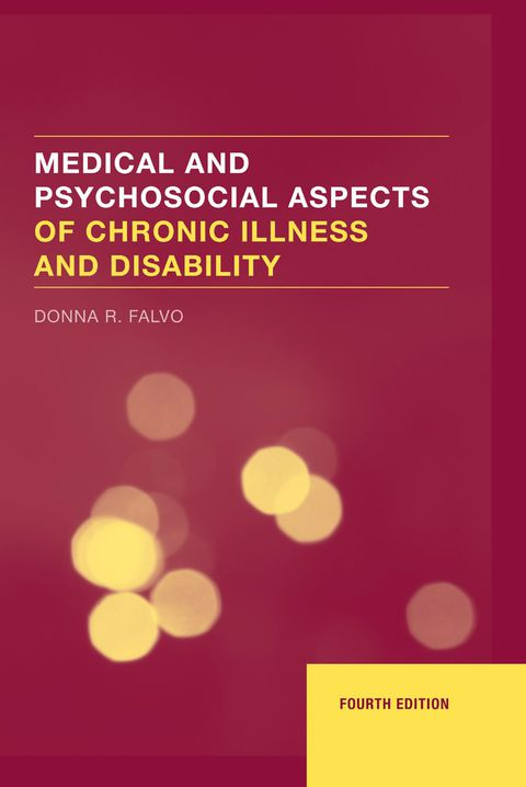 Medical & Psychosocial Aspects of Chronic Illness and Disability