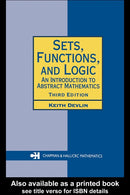 Sets, Functions and Logic: An Introduction to Abstract Mathematics