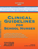 Clinical Guidelines for School Nurses 2007 6th edition
