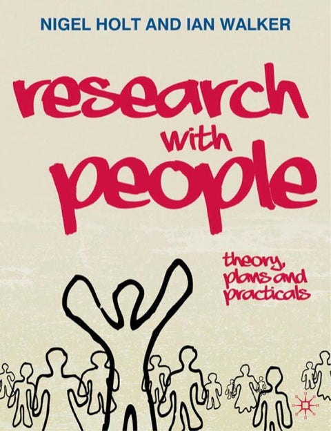 Research with People:  Theory, Plans and Practicals