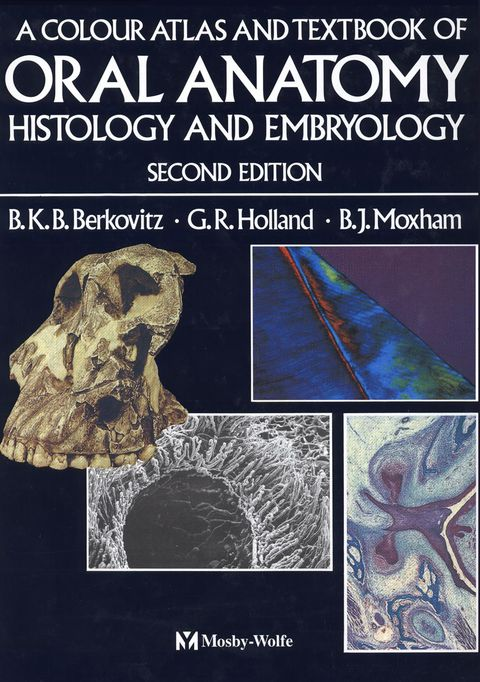 Color Atlas And Textbook Of Oral Anatomy Histology And Embryology