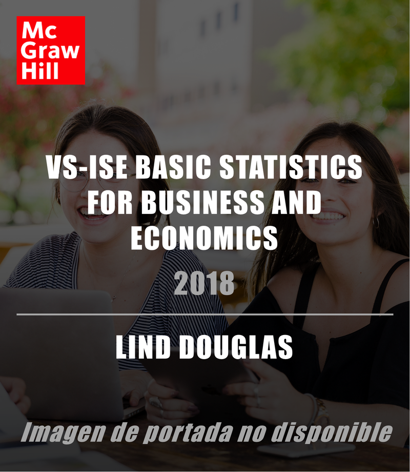 VS-ISE BASIC STATISTICS FOR BUSINESS AND ECONOMICS