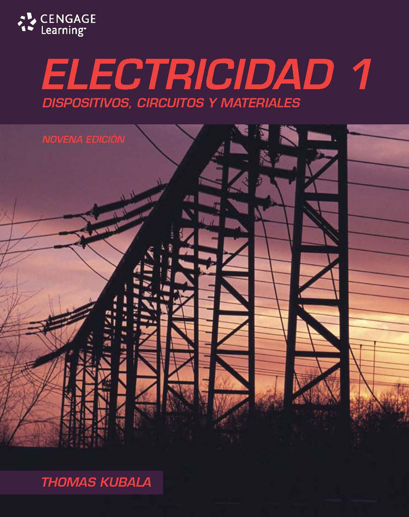 Electricidad 1: Dispositivos, Circuitos Y Materiales