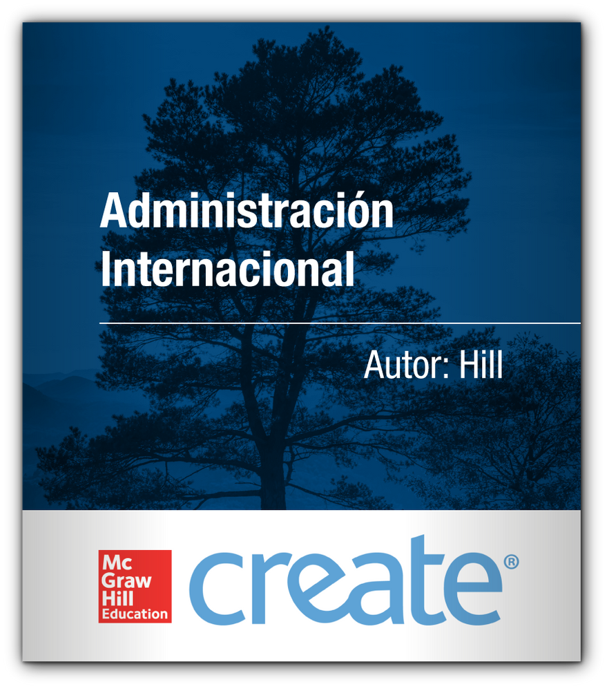 Create: Administración Internacional McGraw-Hill 9781308412030