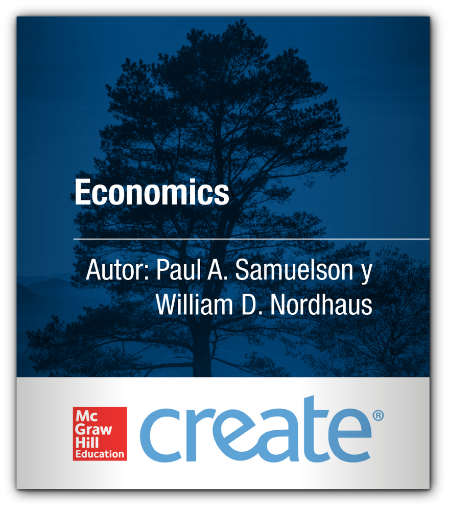 Create: Economics Paul A. Samuelson y William D. Nordhaus McGraw-Hill 9780390459022
