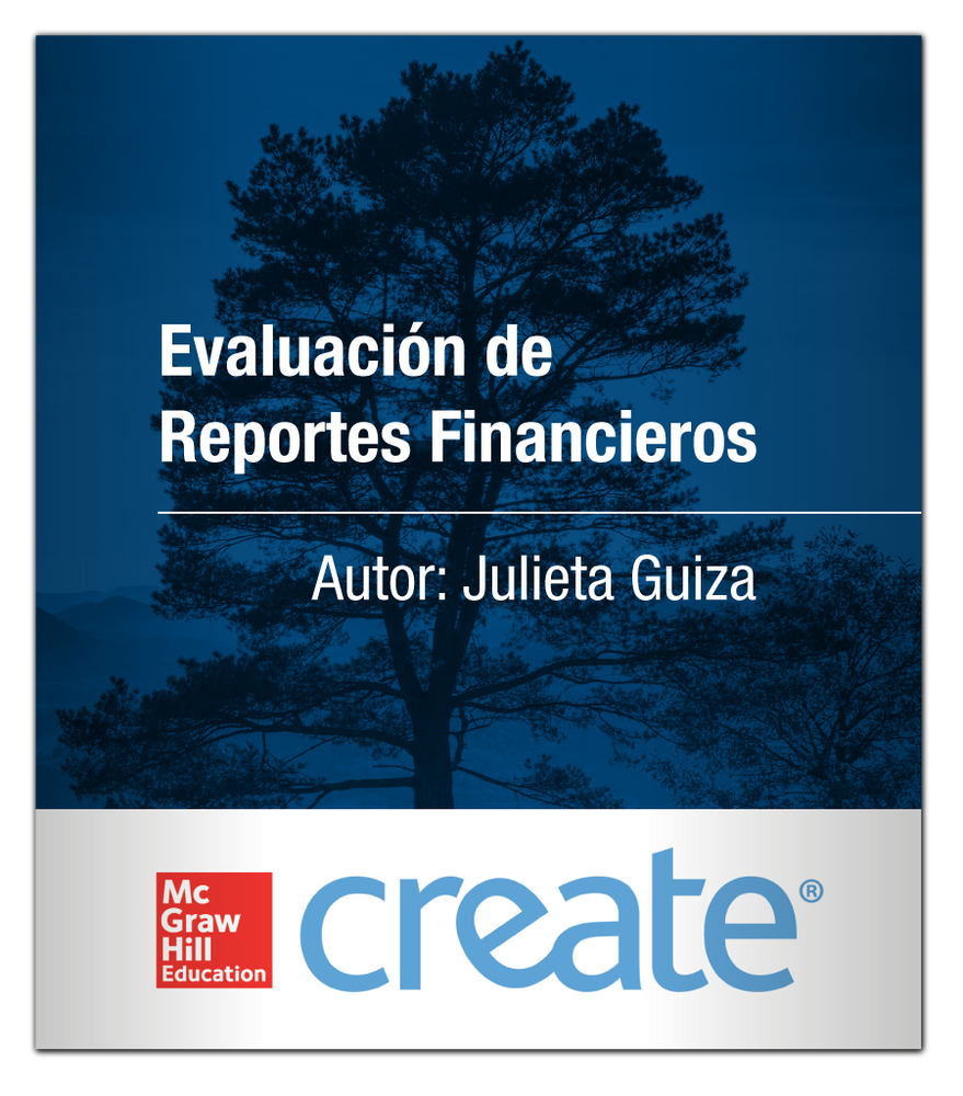 Create: Evaluación de Reportes Financieros 9781307239287 McGraw-Hill Julieta Guiza
