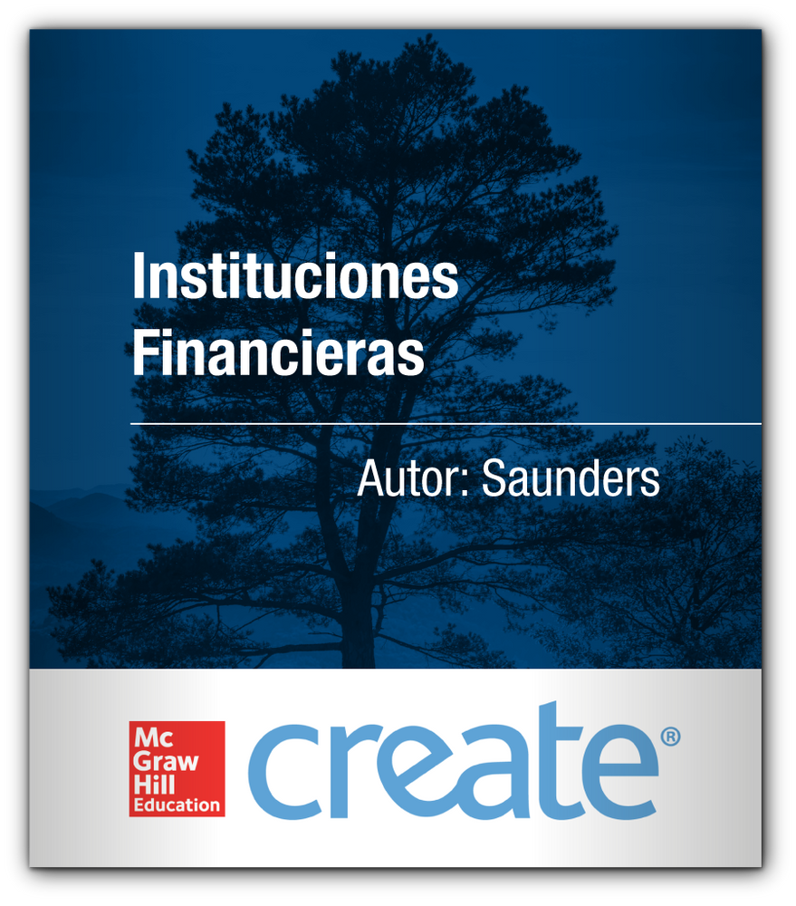 Create: Instituciones Financieras SAUNDERS McGraw-Hill 9781309089576 ITAM