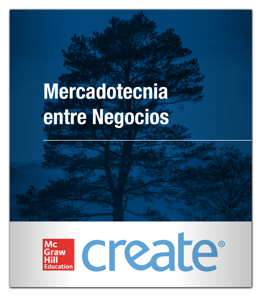 Create: Mercadotecnia entre Negocios 9781307112498 McGraw-Hill