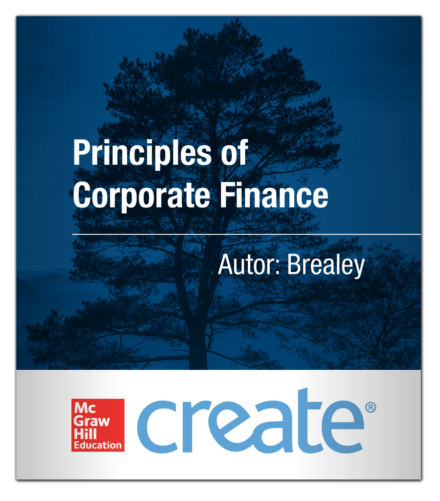 Create: Principles of Corporate Finance Brealey 9781121658639 McGraw-Hill