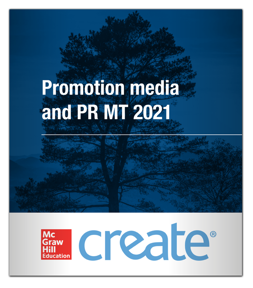 Create: Promotion media and PR MT 2021 9781308884394 McGraw-Hill