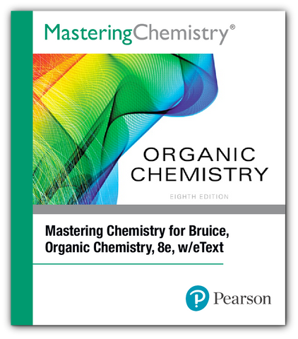Mastering Chemistry for Bruice, Organic Chemistry, 8e, w/etext