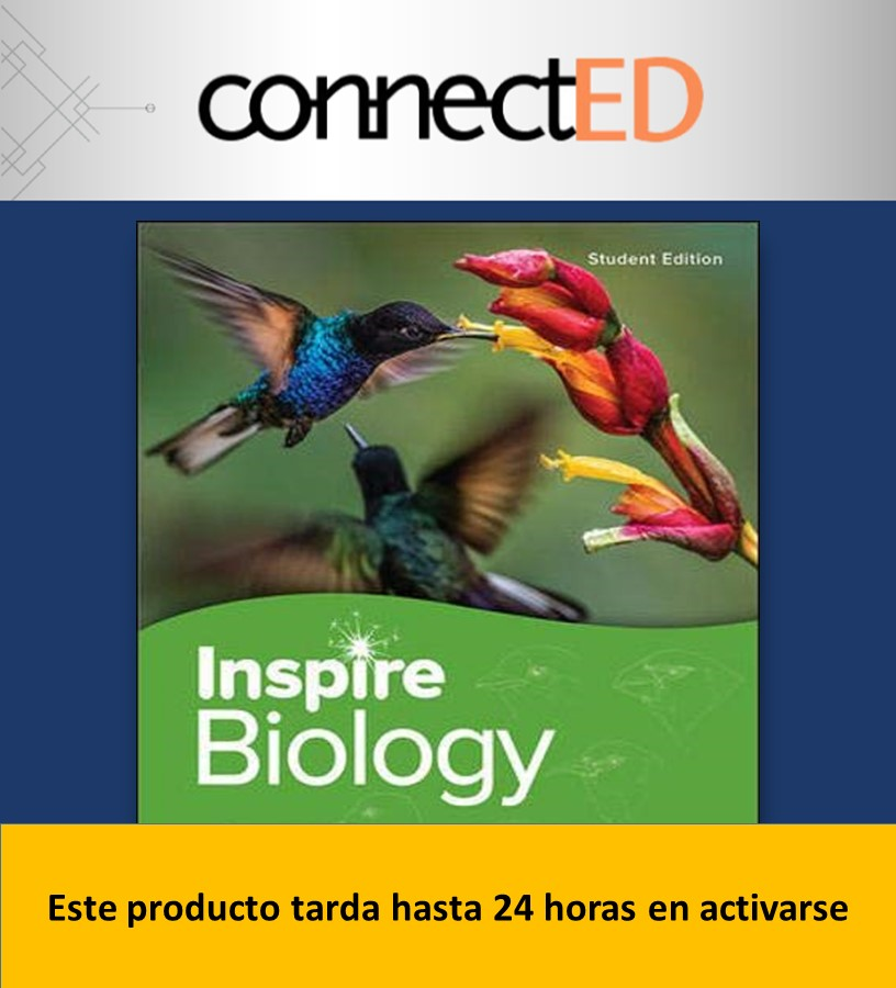 INSPIRE SCIENCE: BIOLOGY Grados 9-12 1- YEAR SUBSCRIPTION NATIONAL EDITION