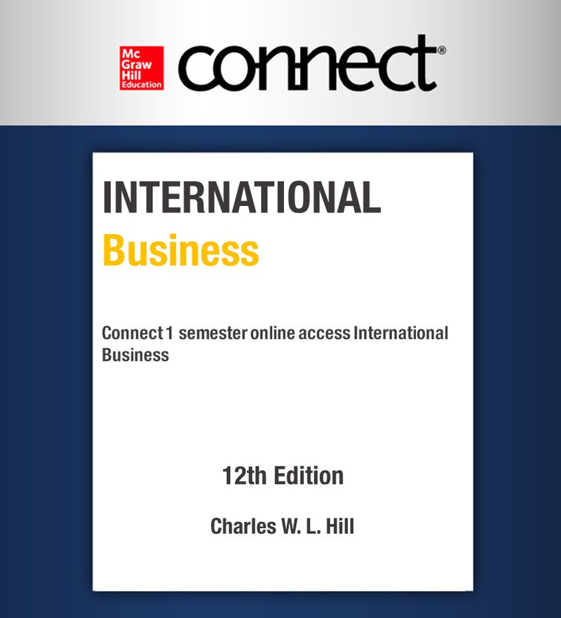 Connect 1 semester online access International Business 12va Ed (ITESM Chihuahua)