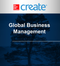 Create: Global Business Management
