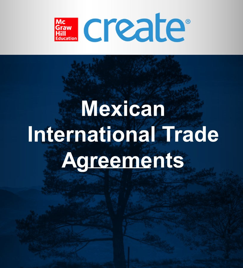 Create: Mexican International Trade Agreements