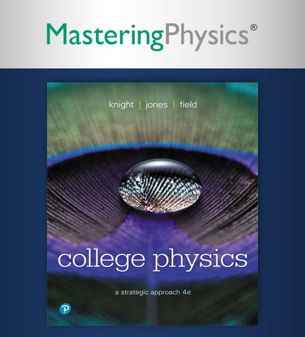 Mastering Physics with Etext College Physics: A Strategic Approach