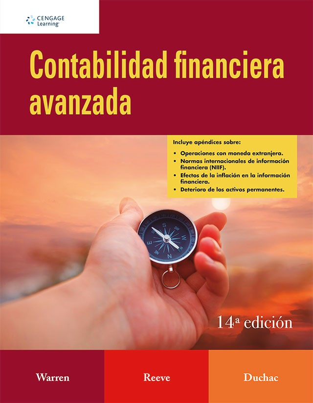 CONTABILIDAD FINANCIERA AVANZADA (Warren, Carl; Reeve, James M.; Duchac, Jonathan )