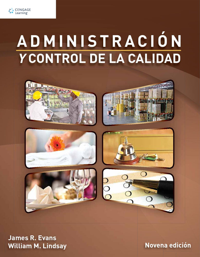 ADMINISTRACIÓN Y CONTROL DE LA CALIDAD (Evans, James R. ; William M. Lindsay )