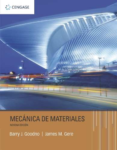MÉCANICA DE MATERIALES (James M. Gere, Barry J. Goodno)