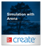 Create: Simulation with Arena