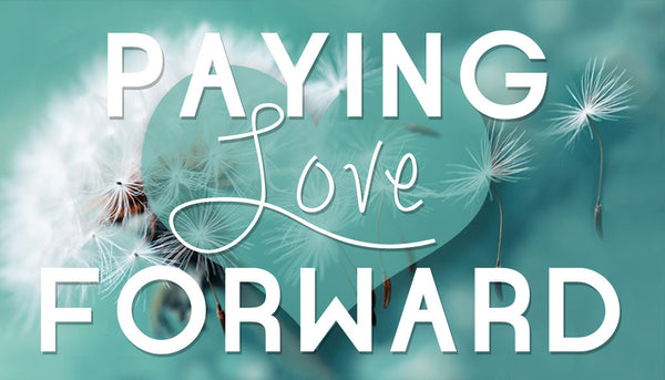 Paying Love Forward Gospel Tracts