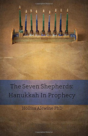 Beky Books- The Seven Shepherds: Hanukkah in Prophecy