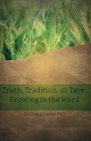 Beky Books- Truth Tradition or Tare: Growing in the Word