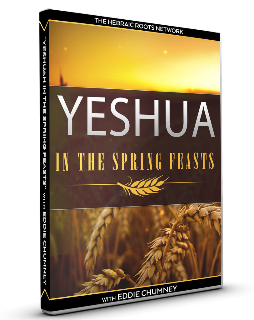 Yeshua in the Spring Feasts