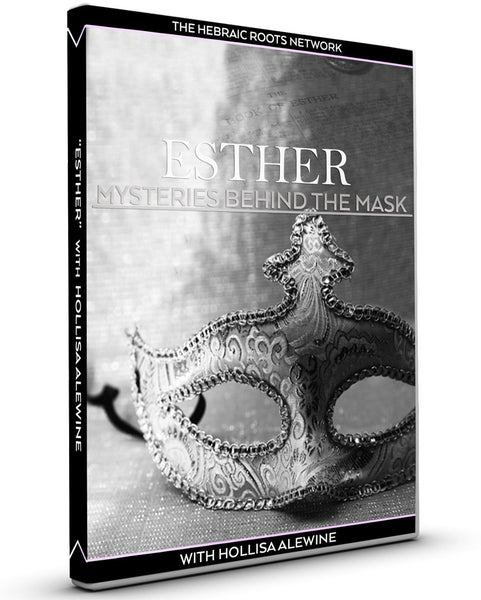 Esther's Mysteries Behind the Mask: Prophecies Behind the Veil