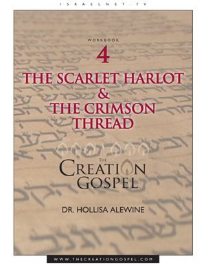 The Creation Workbook 4: The Scarlet Harlot & the Crimson Thread