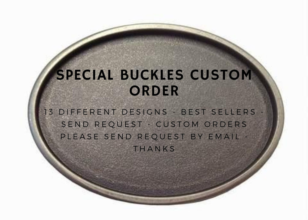 SOUTH BUCKLE - Special Custom order