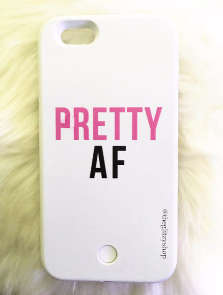 """Pretty AF"" LED Selfie Case-CLEARANCE - The Glitzy Shop"
