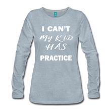 My Kid Has Practice - heather ice blue