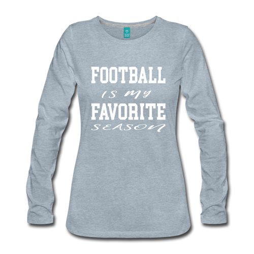 Football is my favorite season long-sleeve t-shirt - heather ice blue