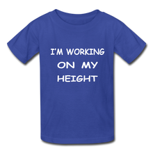 I'm Working On My Height - royal blue