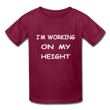 I'm Working On My Height - burgundy